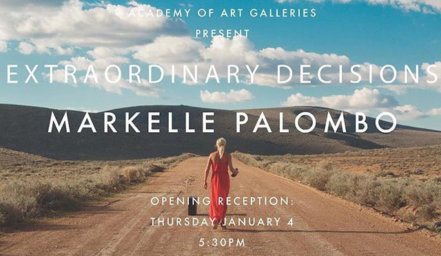 Invitation to the artist reception on January 4 2018  All are welcome and I look forward to seeing you there ❤️ #academyofart #gallery #openingday #extraordinarydecisions #markellepalombophotography #fineart #fineartphotography #selfies