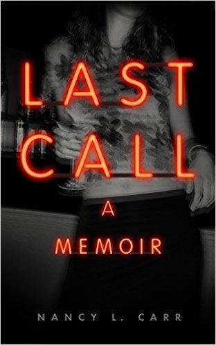 Last Call: A Memoir  / Amazon