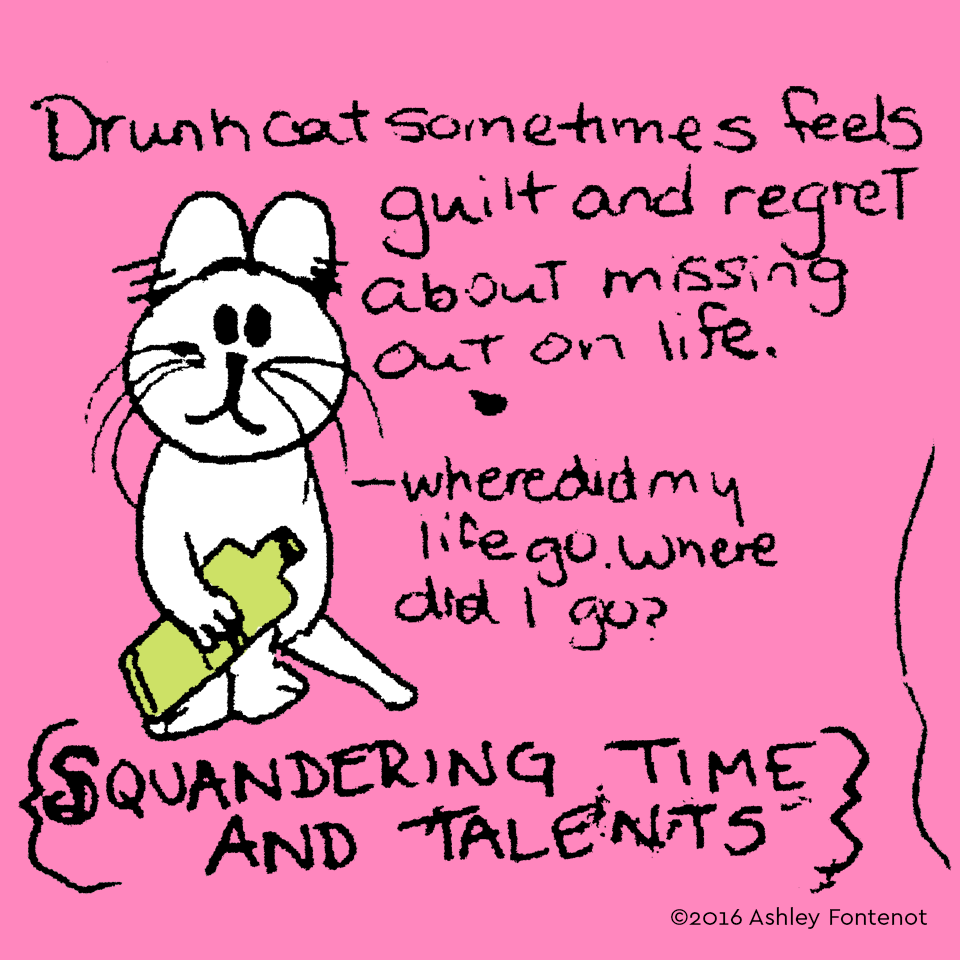 Drunk Cat Squandered His Time