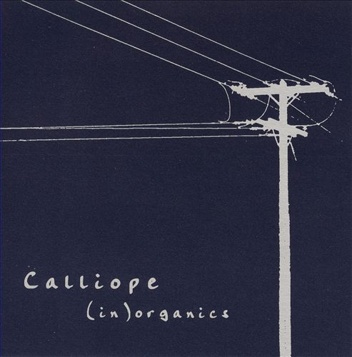 CALLIOPE'S  (IN) ORGANICS