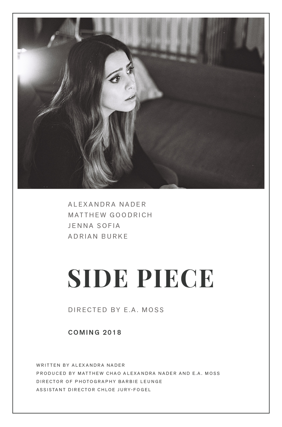 Coming in 2018 - Alexandra has written a feature film! To learn more please visit www.SidePieceFilm.com