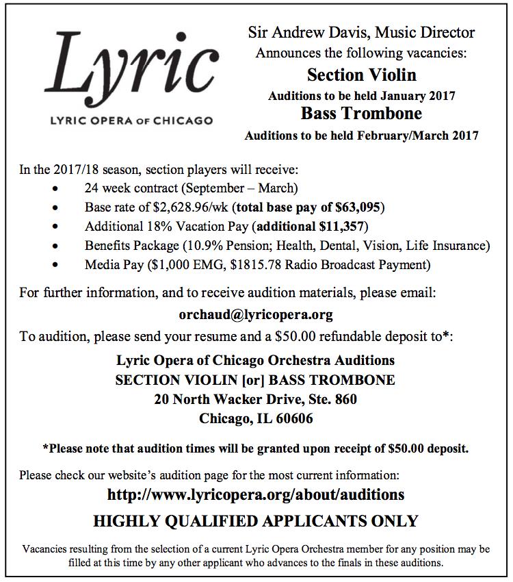 Lyric Opera of Chicago: Bass Trombone    Audition Dates: February/March
