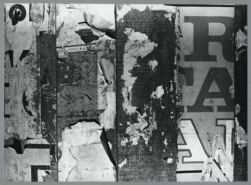 Untitled [torn posters 3],   ca. 1960. Vintage gelatin silver print, ca. 1960s. Image measures 6 13/16 x 9 1/2 inches. Mounted. Credit stamps and labels on mount back. Inventory #CK037. $1,200.  Terms  |  Inquire