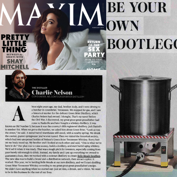 MAXIM Feb 2015: Charlie Nelson of Nelson's Green Brier Distillery (Nashville, TN)