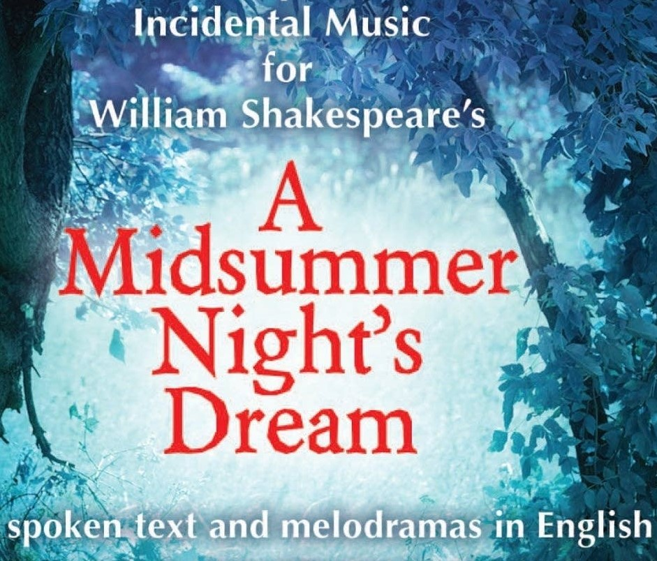 - A young persons' production of Shakespeare's drama with incidental music by Felix Mendelssohn (1809-1847). This is the culmination of our youth music-science-drama summer program. Song and spoken word with sets and costumes created by the program participants.Free.