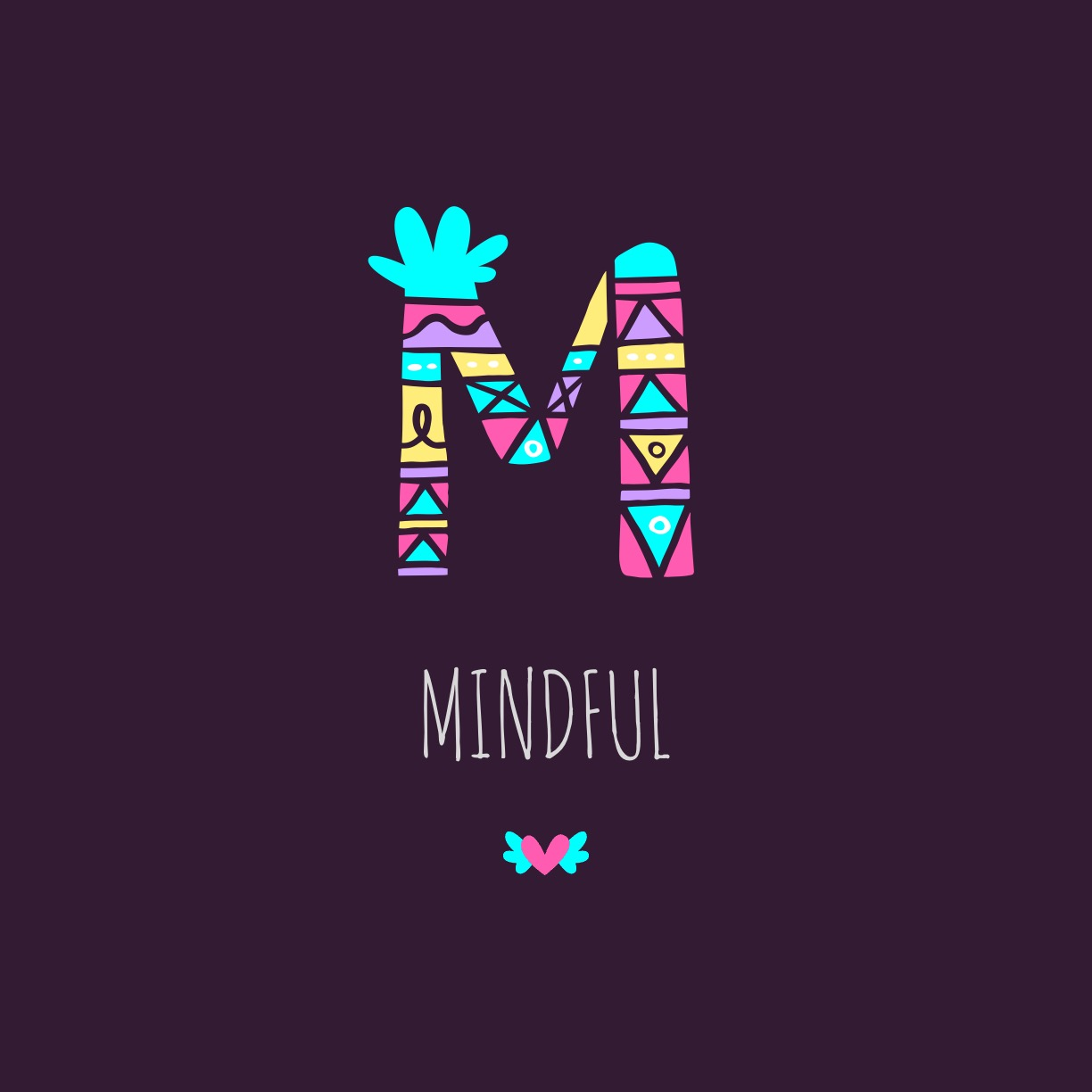 Mindful image made with the notegraphy app.