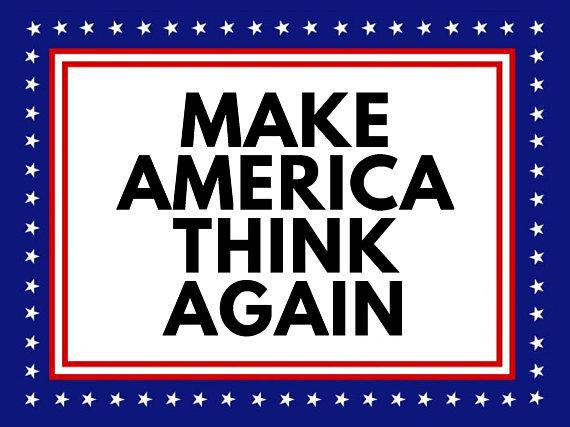 Make America Think.jpg