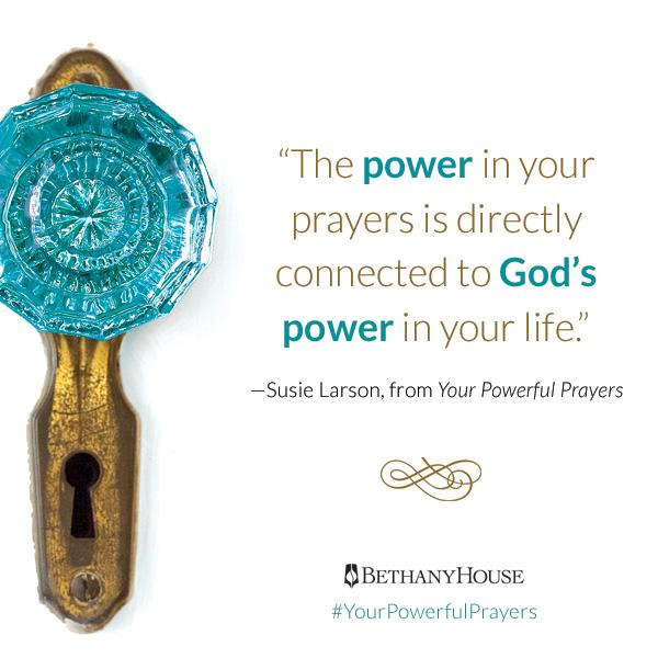 Powerful Prayers — Susie Larson