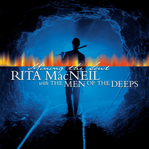 Rita MacNeil with the Men of the Deeps