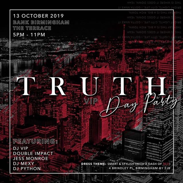 T O D A Y  @truthvip_events 📍 @bank_birmingham  Last entry 7pm