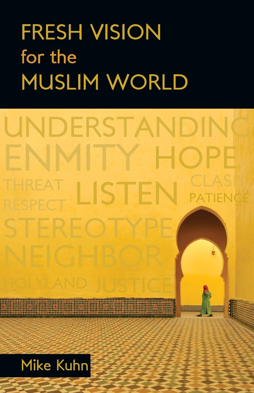 fresh vision for muslim world.jpg