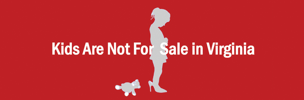 Kids are not for Sale Virginia