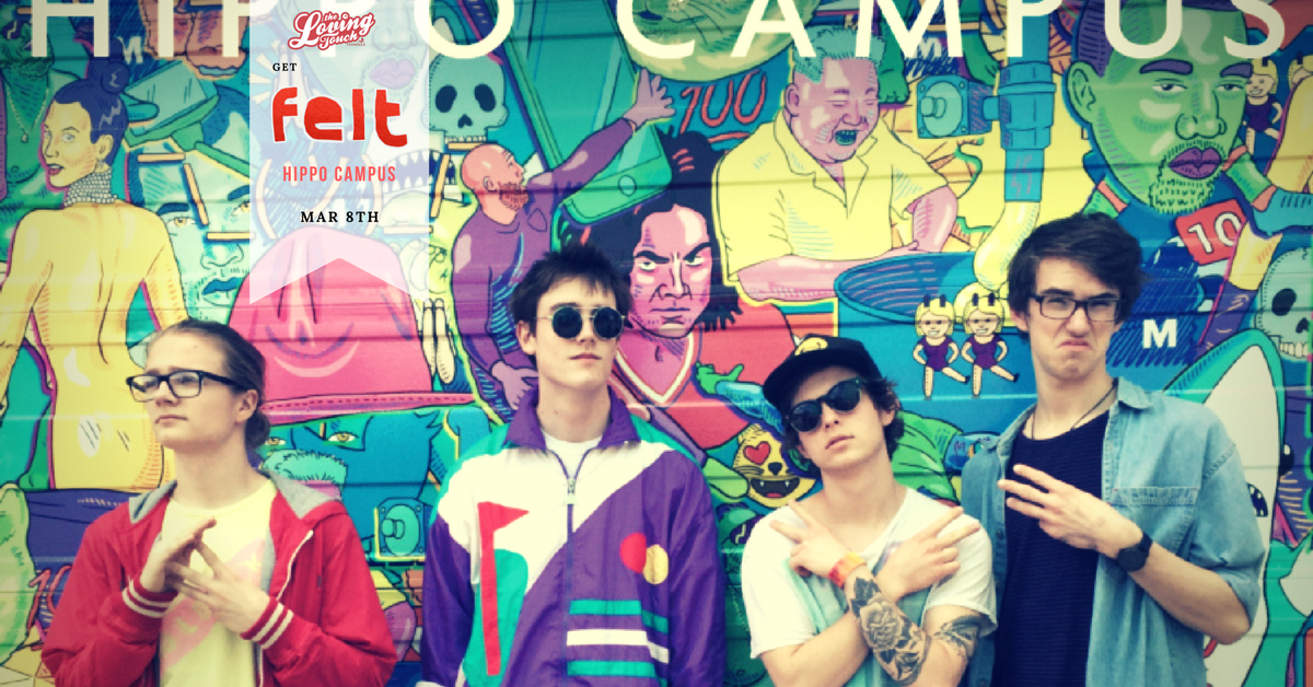 Catchy songs,colorful outfits and a great live show await your ears and eyes this April 4th here at The Loving Touch. Hippo Campus are making their way across the country playing several sold out shows. Don't Miss the chance to see this sought after live show!