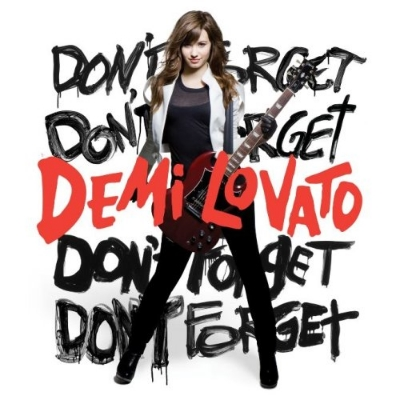 Demi Lovato - Don't Forget.jpg