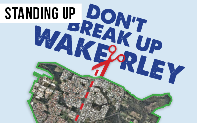 Wakerley boundary changes  Fought to keep our Wakerley community together when threatened by a boundary change that would split the suburb in two.