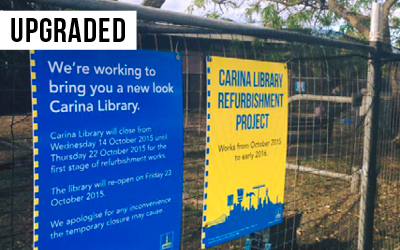 Carina Library upgrade  $2.5 million invested to improve the street scape of Cannon Hill, including lighting and artwork.