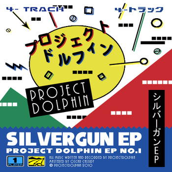 Project Dolphin - Silvergun EP