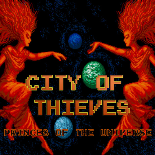 City of Thieves - Princes of the Universe