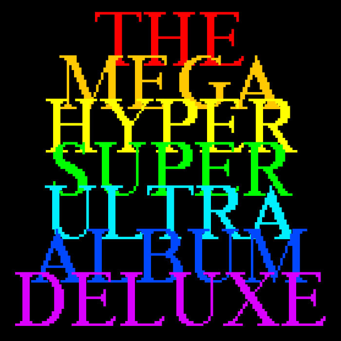 hardwired - The Mega Hyper Super Ultra Album Deluxe