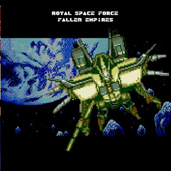 Royal Space Force - Fallen Empires
