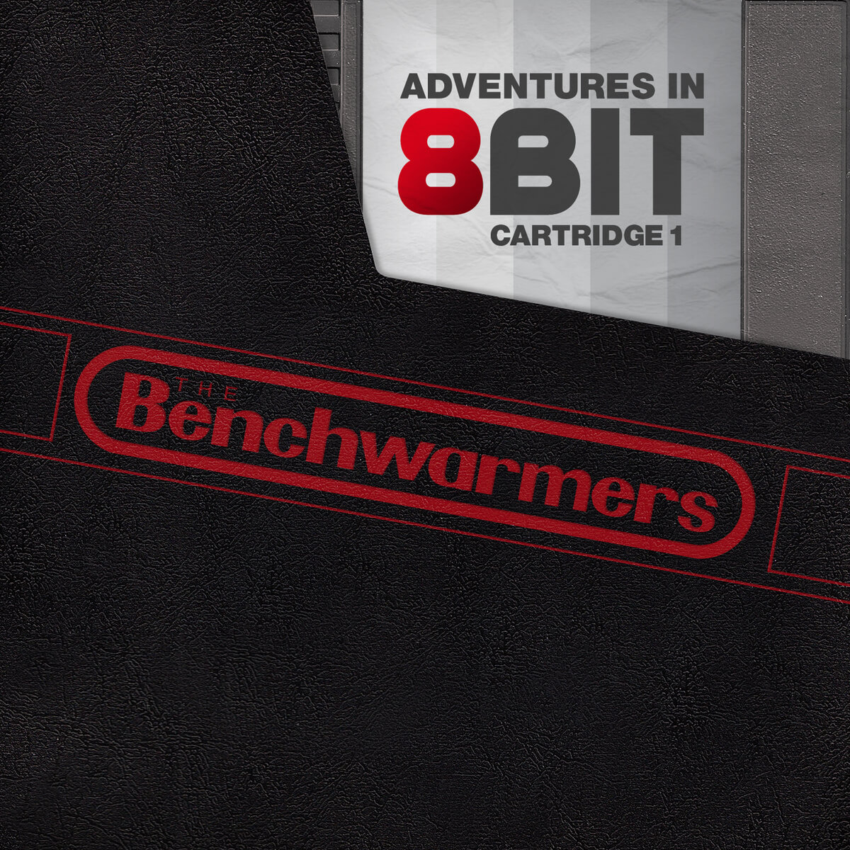 The BenchWarmers Clique - Adventures in 8bit: Cartridge 1