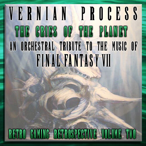 Vernian Process – The Cries of the Planet: An Orchestral Tribute to the music of Final Fantasy VII