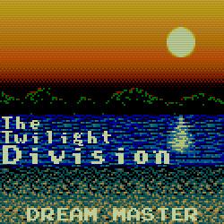 The Twilight Division - Dream Master