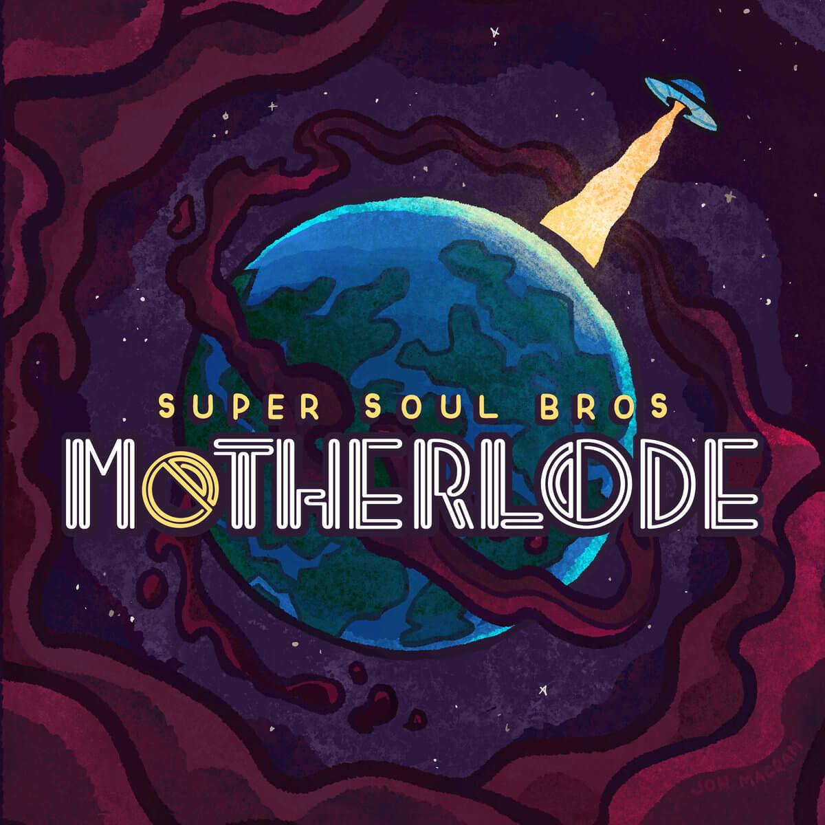 Super Soul Bros. - Motherlode.jpg