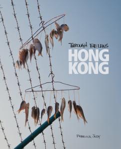 Through the Lens: Hong Kong