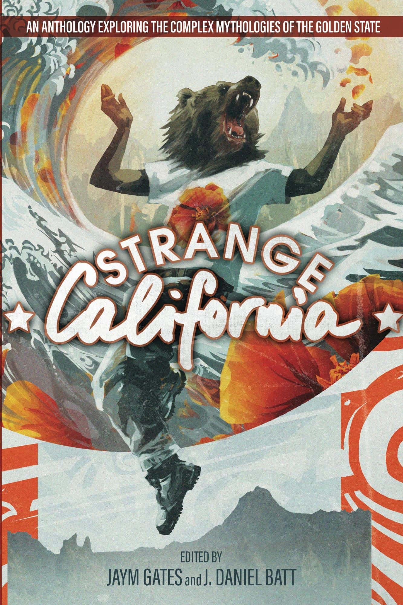 Strange California  cover art by Galen Dara; cover design by J. Daniel Batt