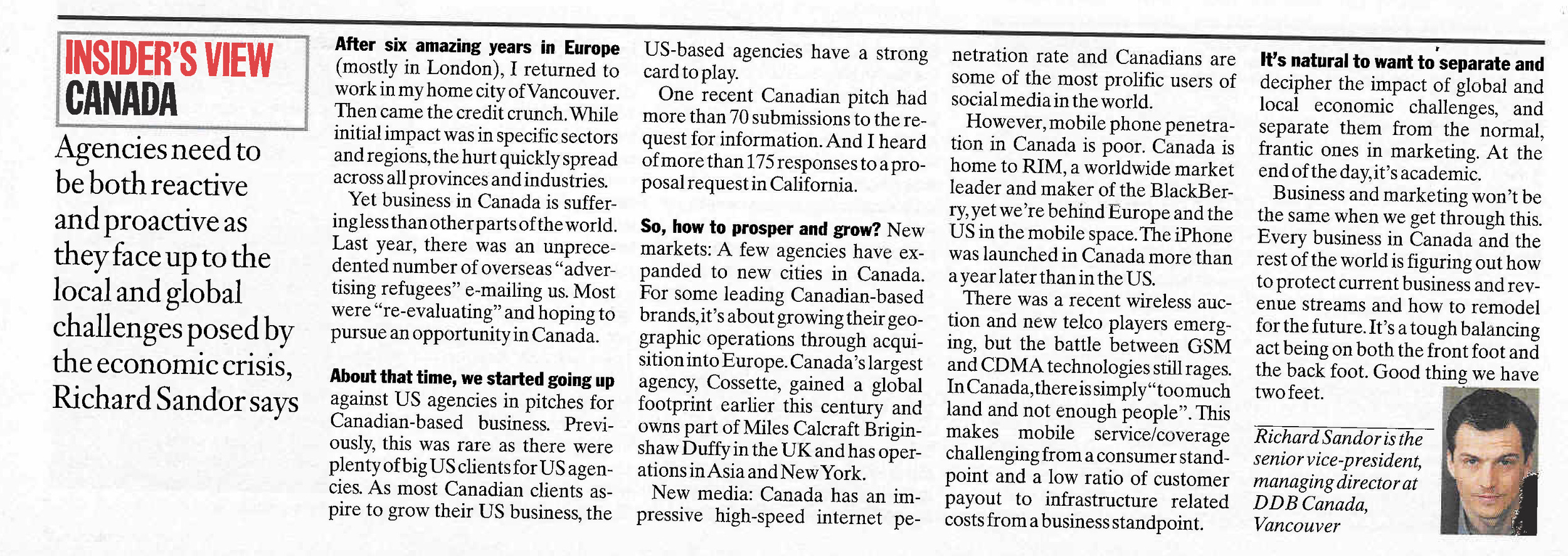 An insiders View of Canada for Campaign Magazine - a leading Trade Publication in the UK.