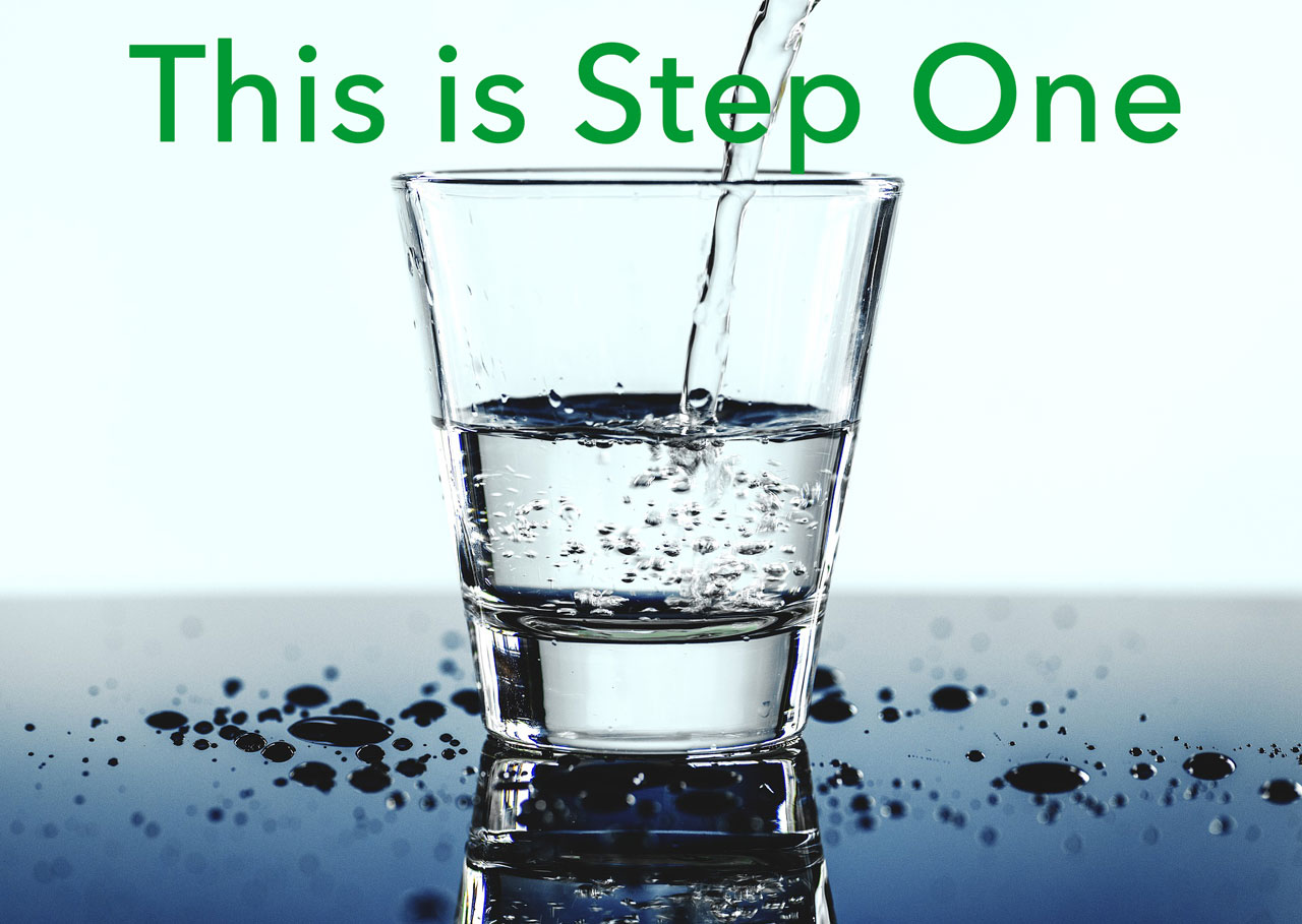 step one drink more water