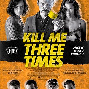 Kill Me Three Times [TIFF 2014]