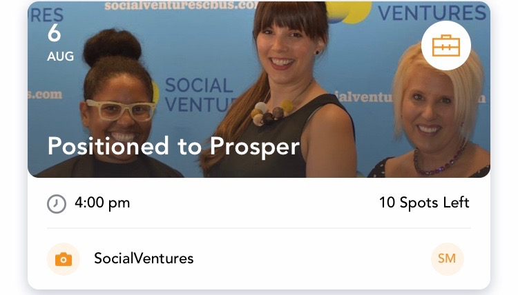 - Positioned to Prosper: Support Social BusinessesTuesday, August 6