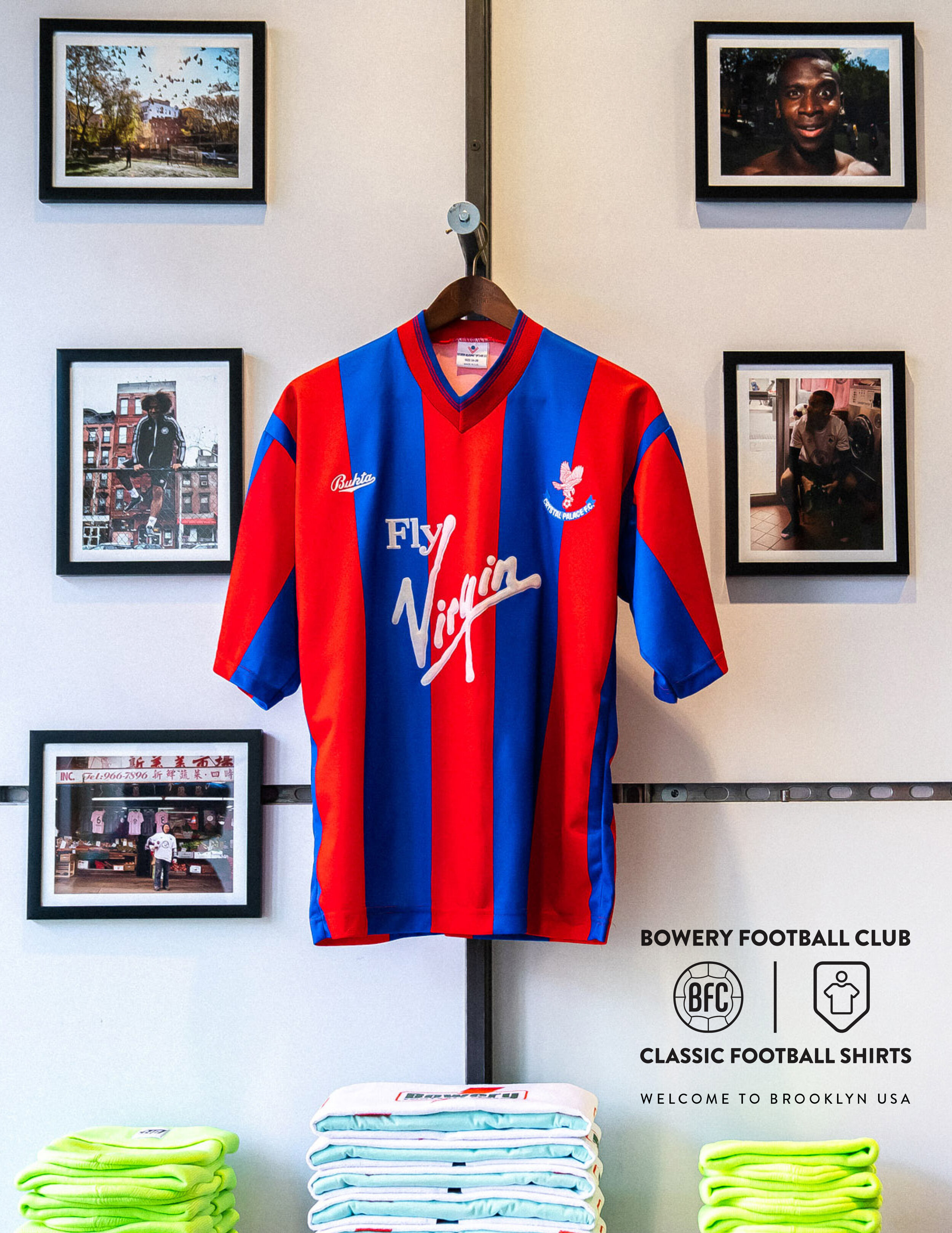 Bowery FC Pop-Up Shop with Classic Football Shirts — BOWERY ...