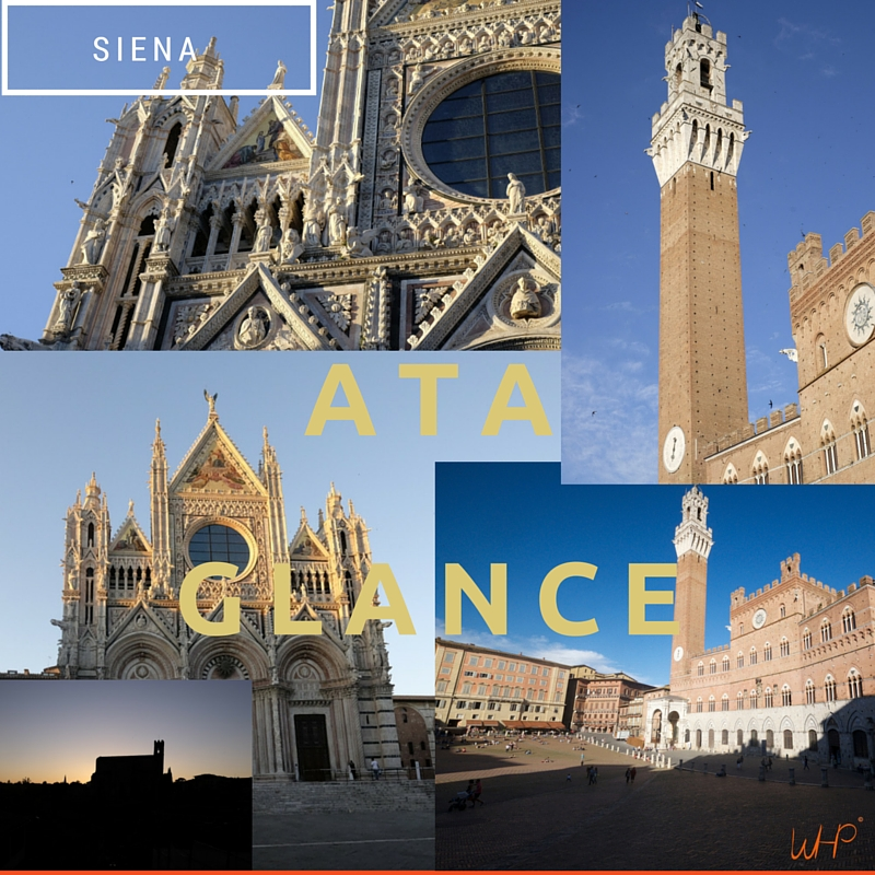 Sienna at a glance, travel italy-whp.jpg