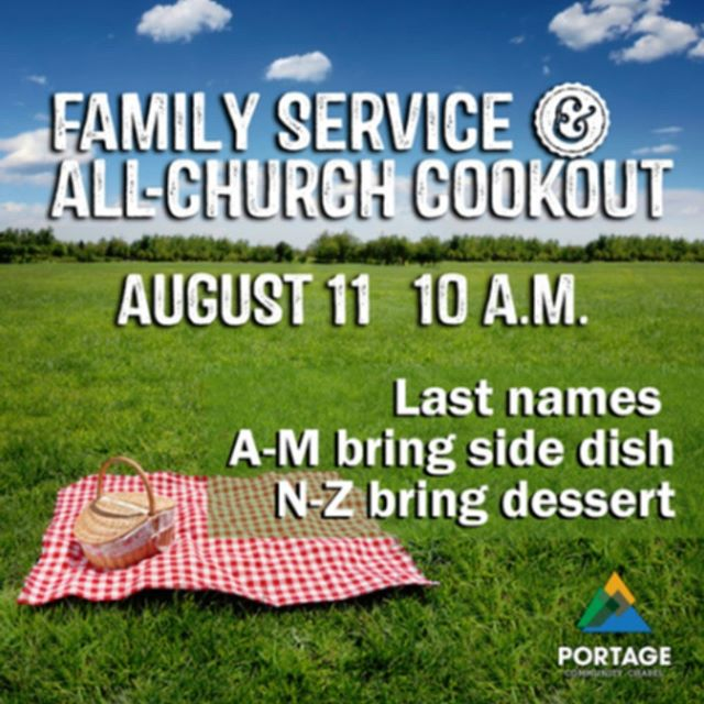 Just one more week until our family service and cookout. Make plans now to join us!