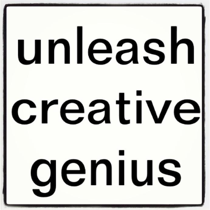 unleash creative genius