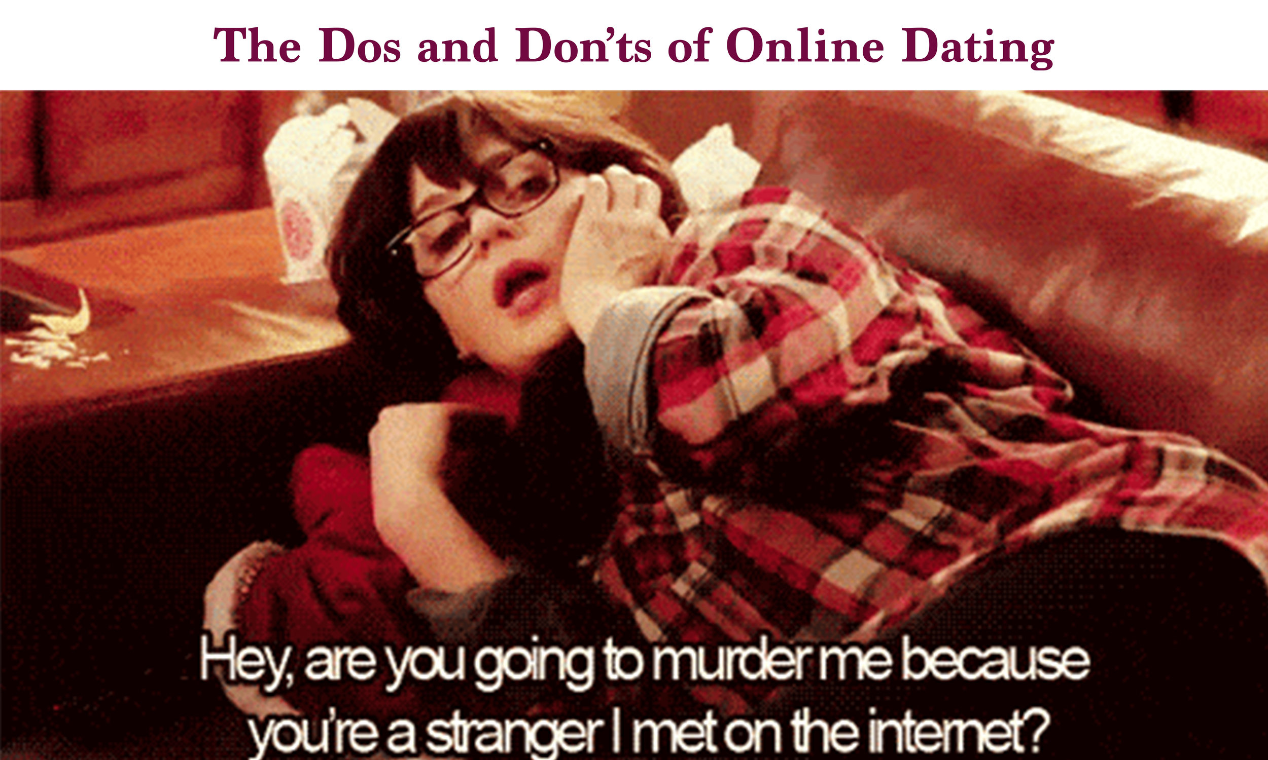 Dos and Don't of Online Dating Promo Pic.jpg