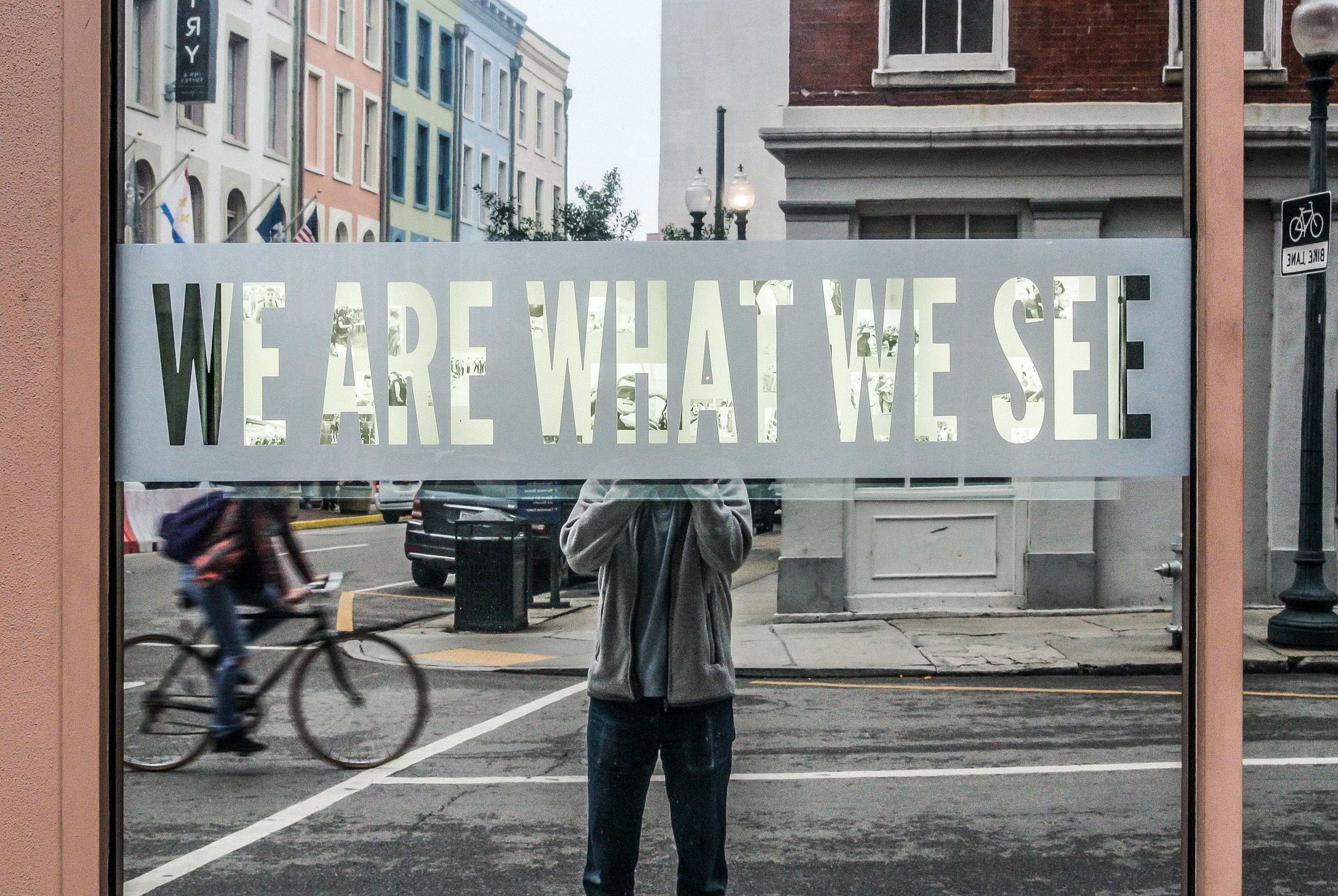 We Are What We See, New Orleans, Louisiana, 2014