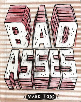 Mark Todd,  Bad Asses  book cover design, Blue Q, 2007