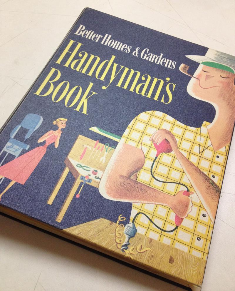 Lorraine Fox (uncredited),   cover illustration,  Better Homes & Gardens Handyman's Book , Meredith Corporation, 1957.