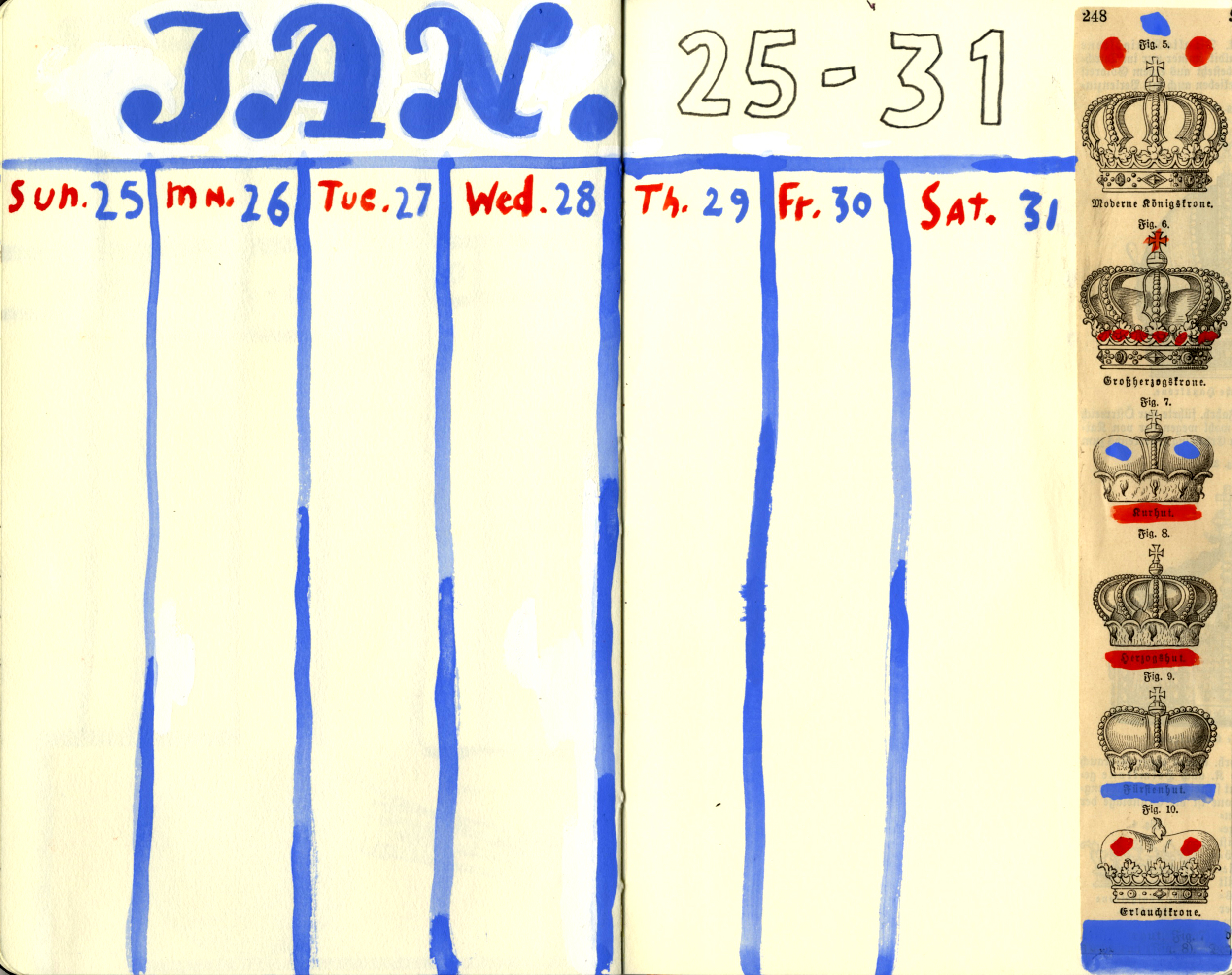 2015 Calendar Page (January 25-31). I love the typeface ofthe upper case JAN: Bernhard's  KursivExtrafette .The wacky crowns from the turn of the 20th century seem to suggest why World War I happened: that old Edwardian thinghad to be killed off. Less seriously,I do like red, blue and tan/cream, as along he right edge.