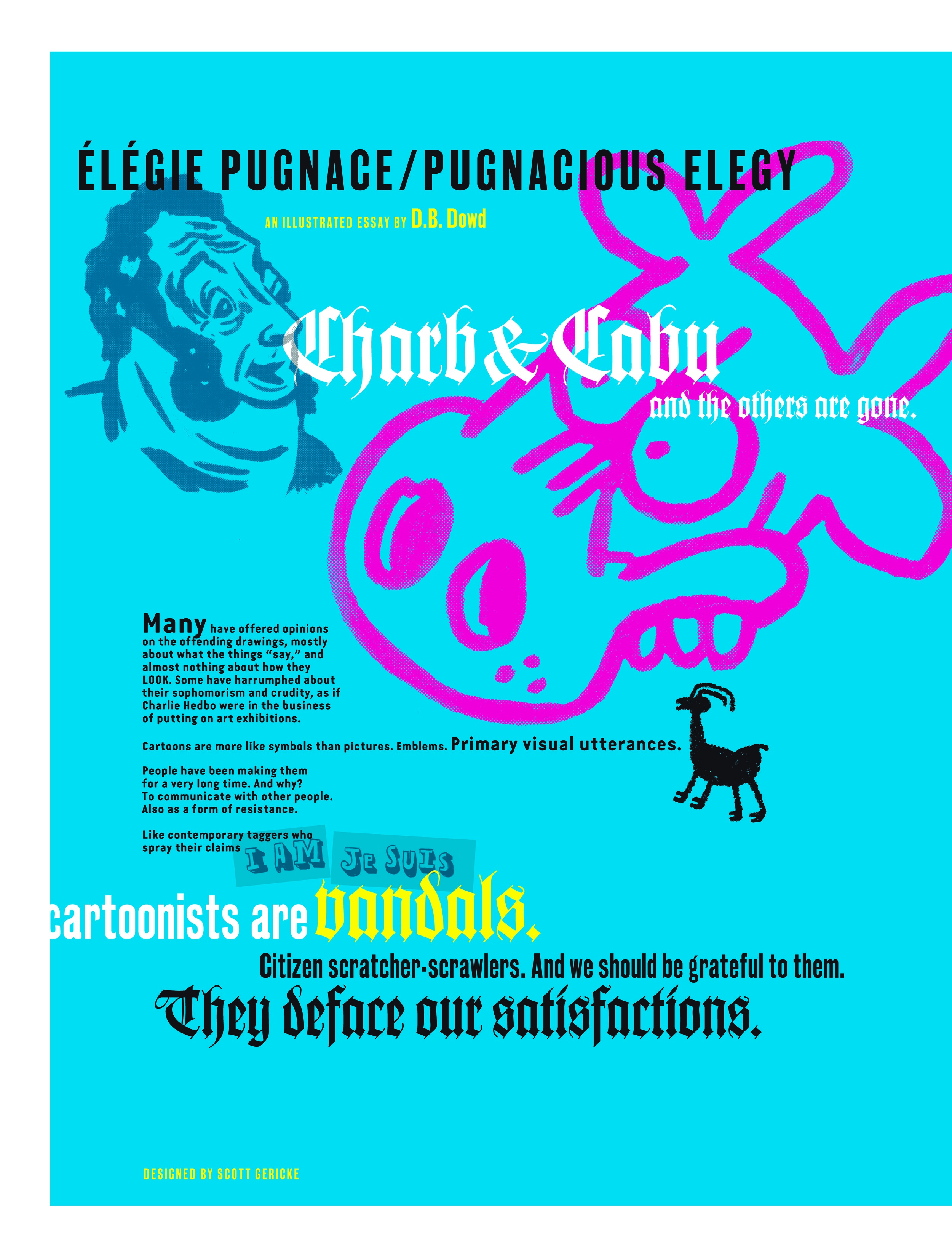 """D.B. Dowd, """"Pugnacious Elegy"""",  Rotland Inquiry No. 1: Charlie Hebdo , 2015. The left half of the openingtwo-page spread. The right half of that spread is below."""