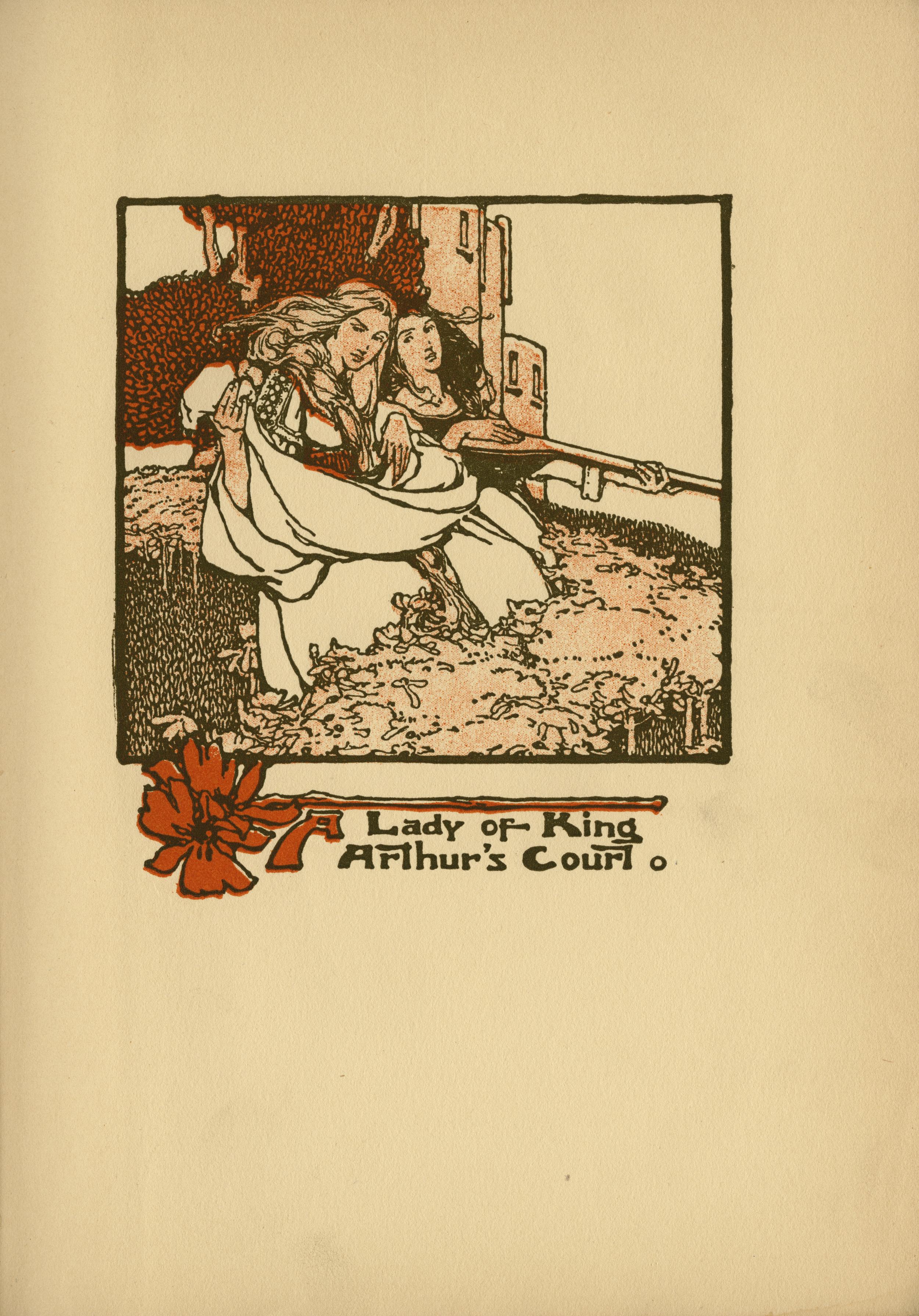 Clara Elsene Peck. A Lady of King Arthur's Court. Written by Sara Hawks Sterling. Frontispiece. 1907.