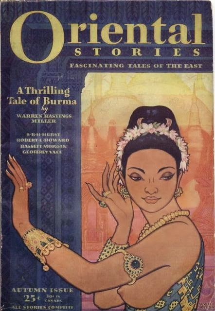 Lucille Webster Hollings,  A Thrilling Tale of Burma , cover illustration for  Oriental Stories: Fascinating Tales of the East . Autumn 1931. I am breaking my own rule, and including an image not in the Reed Archive or my own library. This image appears in  a blog post by Terence Hanley  devoted to Lucille Holling at  Tellers of Weird Tales.