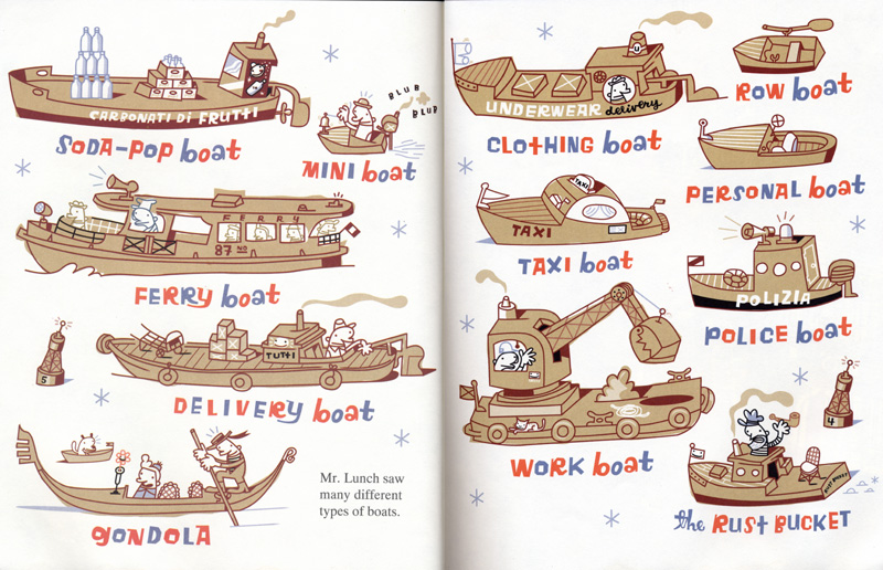 """Mr. Lunch saw many different types of boats . A display of semi-silly vessels (love the soda-pop boat) for a children's book about a dog who steals a canoe. J. Otto Seibold, Types of Boats,  Mr. Lunch Borrows a Canoe , 1994. A """"zany"""" presentation, yet with a highly controlled palette. The delightful personality of the illustration dominates."""