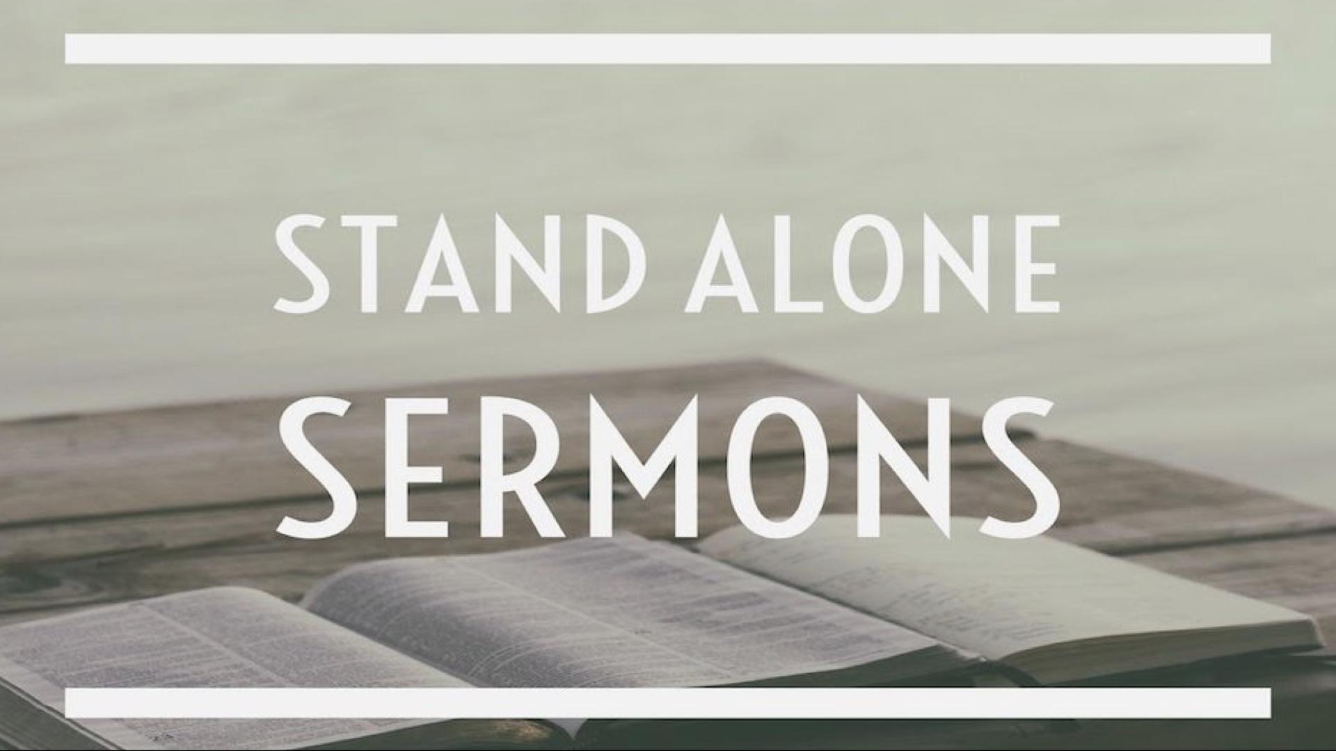 Stand Alone Sermons.001.jpeg