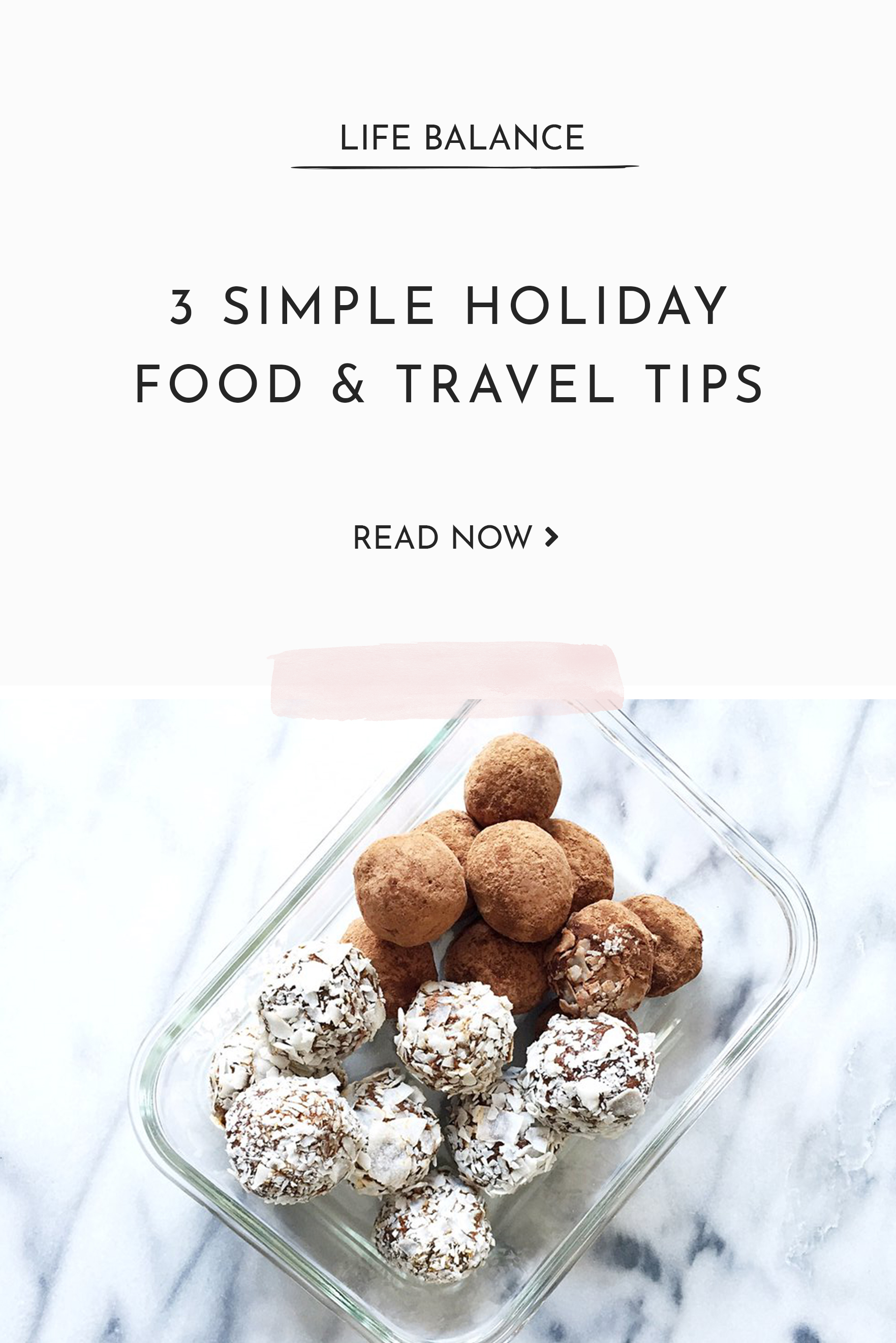 3 Simple tips for food and travel during the holidays.