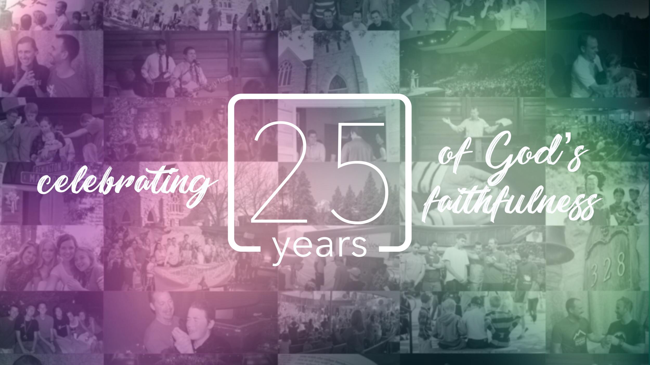 Mountain View Community Church 25th Anniversary